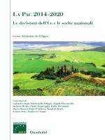 LA PAC 2014-2020 - La nuova PAC - Tra sostenibilità e innovazione.