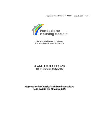 Bilancio al 31.12.2013 - Fondazione Housing Sociale