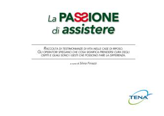a cura di Silvia Finazzi - La passione di assistere