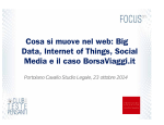 Cosa si muove nel web: Big Data, Internet of Things, Social Media e