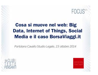 Cosa si muove nel web: Big Data, Internet of Things, Social Media e