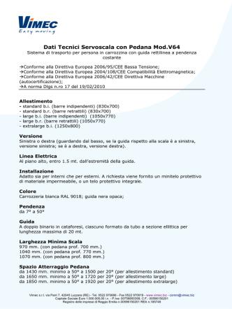 Dati Tecnici Servoscala con Pedana Mod.V64