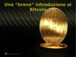 """Una """"breve"""" introduzione ai Bitcoin"""