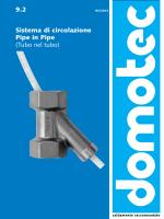 9.2 Sistema di circolazione Pipe in Pipe (Tubo nel tubo)