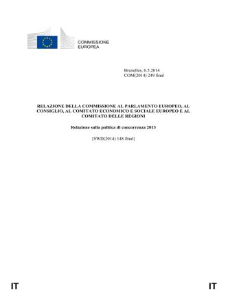 COMMISSIONE EUROPEA Bruxelles, 6.5.2014 COM(2014) 249