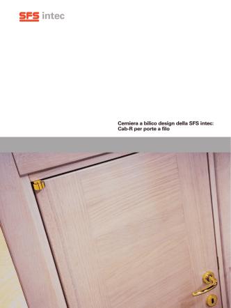 Cerniera a bilico design della SFS intec: Cab-R per porte a