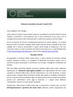 Relazione Assemblea Annuale 1 Aprile 2014 Care colleghe e cari