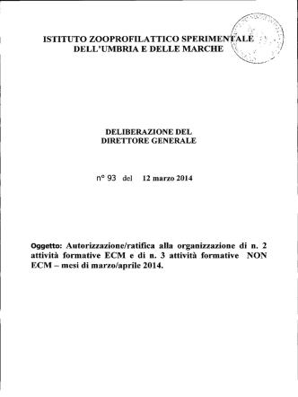 Autorizzazione/ratifica alla organizzazione di n. 2 attività formative