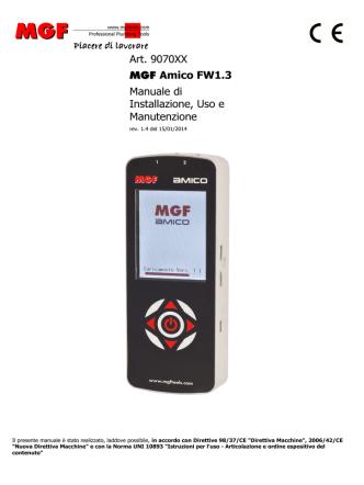 Art. 9070XX MGF Amico FW1.3 Manuale di Installazione, Uso e