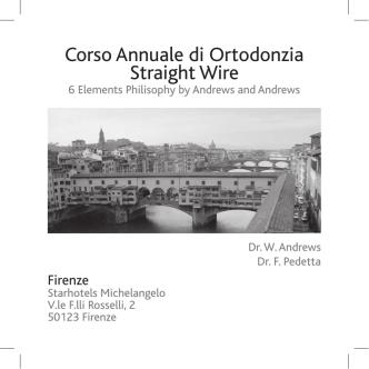 Corso Annuale di Ortodonzia Straight Wire