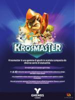 Krosmaster è una gamma di giochi in scatola