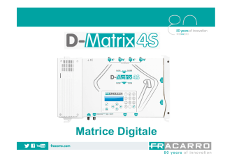 D-MATRIX-4S: Matrice digitale satellitare!!