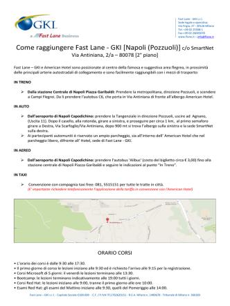 Come raggiungere Fast Lane - GKI [Napoli (Pozzuoli)]c/o SmartNet
