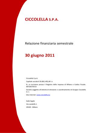 30.08.2011 Relazione Finanziaria semestrale al