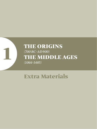 1 The Origins The Middle Ages extra Materials