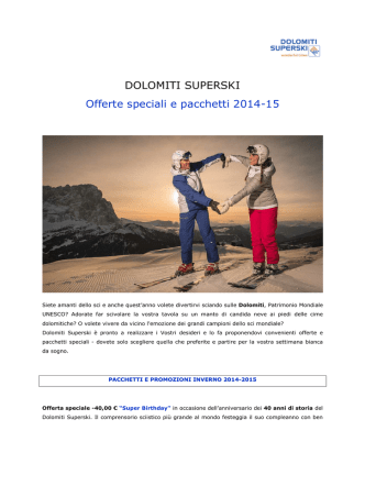 2 Dolomiti Superski - Offerte speciali e pacchetti 2014-15