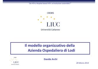 Davide Archi - Il modello organizzativo della A.O. di Lodi