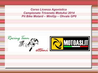 Corso Licenza Agonistica Campionato Triveneto MotoAsi 2014 Pit