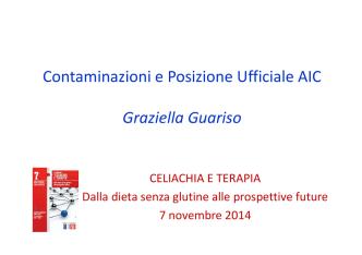 Contaminazioni e posizione ufficiale AIC: G. Guariso