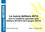 I contenuti e le principali novità della Delibera 40/2014