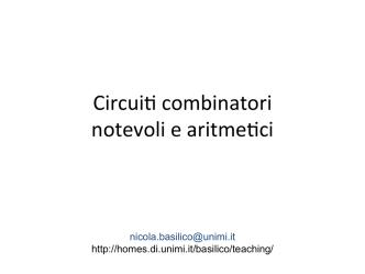 Circui* combinatori notevoli e aritme*ci