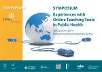 Experiences with Online Teaching Tools in Public Health