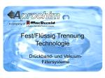 Fest/Flüssig Trennung Technologie
