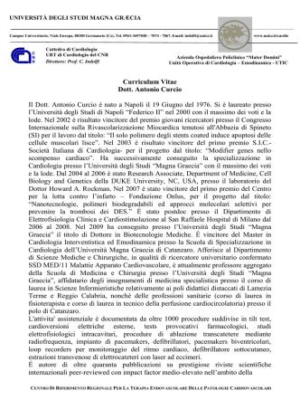 Curriculum Vitae Dott. Antonio Curcio Il Dott. Antonio Curcio è nato a