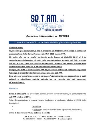 19 2015 COMUNICAZIONE DATI IVA LA RACCOLTA DEI DATI PER