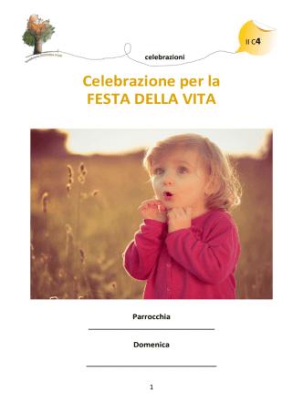 Celebrazione per la FESTA DELLA VITA