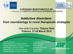 Addictive disorders: from neurobiology to novel therapeutic