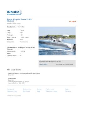 Barca: Mingolla Brava 25 Wa (Nuovo)