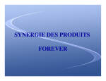 SYNERGIE DES PRODUITS FOREVER