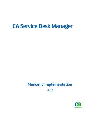 CA Service Desk Manager - Manuel d