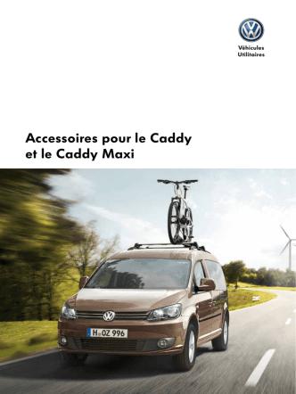 Accessoires pour le Caddy et le Caddy Maxi