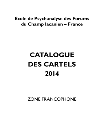 Catalogue 2014 - Ecole de Psychanalyse des Forums du Champ