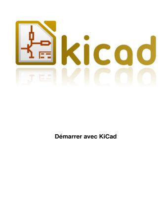 Démarrer avec KiCad