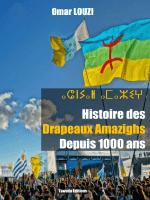 Histoire des Drapeaux Amazighs Depuis 1000 ans