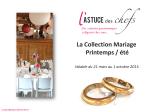 Collection Mariage, l`Astuce des Chefs Printemps – été 2015