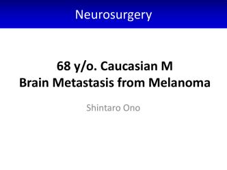 Brain Metastasis from Melanoma