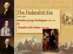 President George Washington 1789–1797 Vice President …