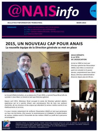 2015, uN NouveAu cAP Pour ANAIS