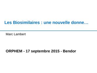 biosimilaires Dr M. Lambert