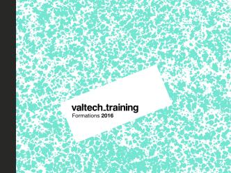 Catalogue 2016 - Valtech Training