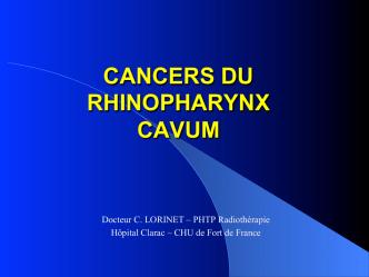 CANCERS DU RHINOPHARYNX CAVUM