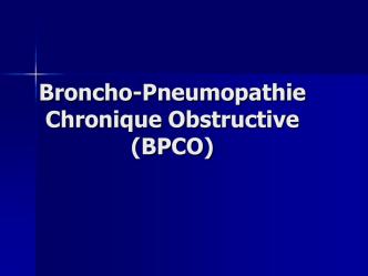 BPCO (Bronchopneumopathie chronique obstructive)