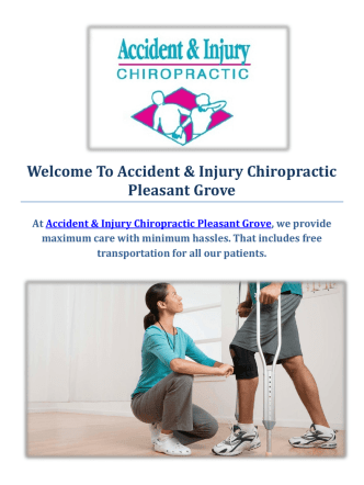 Accident & Injury Chiropractic Pleasant Grove | Car Accident Chiropractor