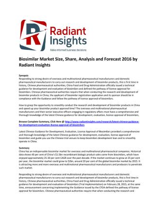 Biosimilar Market Size, Share, Analysis and Forecast 2016 by Radiant Insights