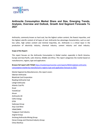 Anthracite Consumption Market Growth, Trends, Price and Forecasts To 2021