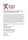 Global and Chinese Frequency Counter Market Size, Share, Cost and Price, Analysis, Key Trends and Opportunities Forecasts 2016